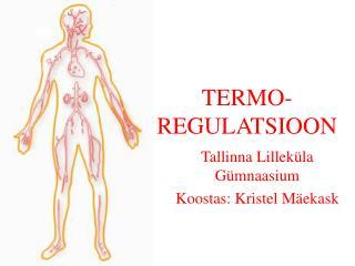 TERMO-REGULATSIOON