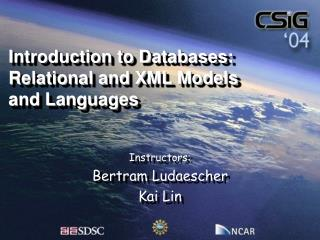 Introduction to Databases: Relational and XML Models and Languages