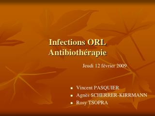 Infections ORL Antibioth rapie