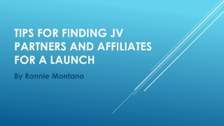 Ronnie Montano Presents: Tips For Finding JV Partners
