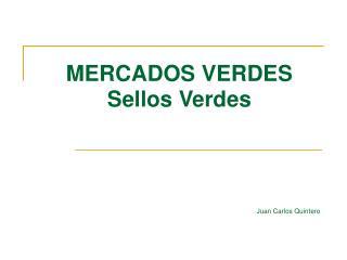 MERCADOS VERDES Sellos Verdes
