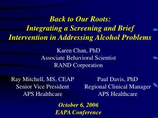 Back to Our Roots:  Integrating a Screening and Brief Intervention in Addressing Alcohol Problems