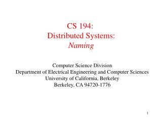 CS 194:  Distributed Systems:  Naming