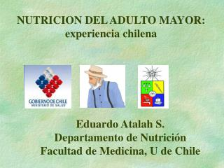 NUTRICION DEL ADULTO MAYOR: experiencia chilena