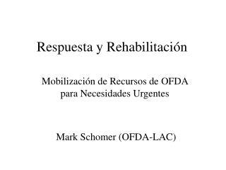 Respuesta y Rehabilitaci n