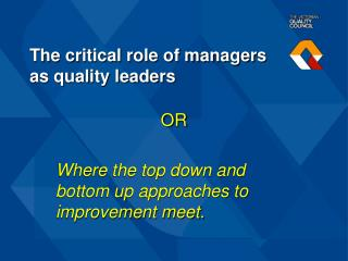 The critical role of managers as quality leaders
