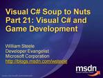Visual C Soup to Nuts Part 21: Visual C and Game Development