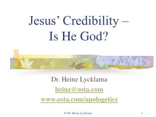 Jesus  Credibility   Is He God