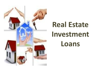 Real Estate Investment Loans