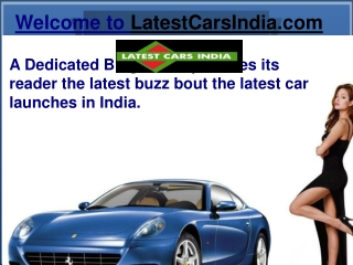 Know About The LatestCarsIndia