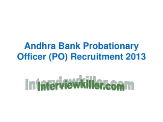 Andhra Bank Probationary Officer (PO) Exam 2013