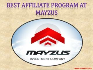 Best Affiliate Program at Mayzus!!