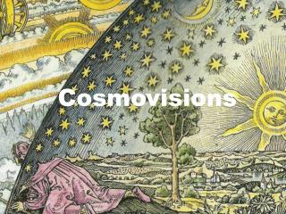 Cosmovisions