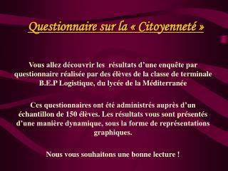 Questionnaire sur la   Citoyennet