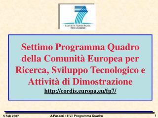 Settimo Programma Quadro  della Comunit  Europea per Ricerca, Sviluppo Tecnologico e Attivit  di Dimostrazione cordis.eu