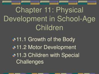 Chapter 11: Physical Development in School-Age Children