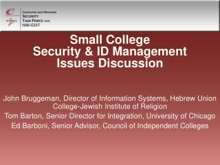 Small College Security  ID Management Issues Discussion
