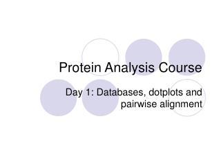 Protein Analysis Course