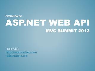 ASP.NET Web API MVC Summit 2012