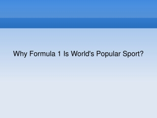 Why Formula 1 Is World's Popular Sport?