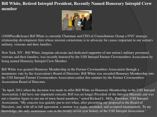 bill white, retired intrepid president, recently named honor