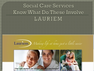Social Care Services: Know What Do These Involve