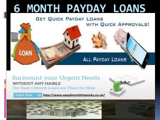 6 Month Payday Loans