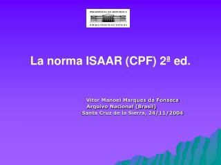 La norma ISAAR CPF 2  ed.