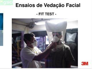 Ensaios de Veda  o Facial