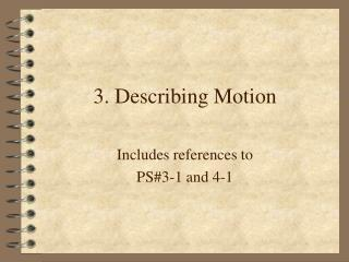 3. Describing Motion