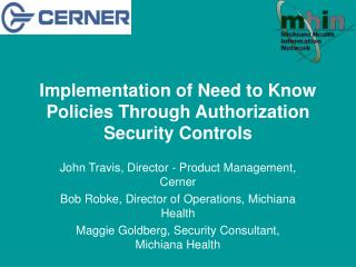 Implementation of Need to Know Policies Through Authorization Security Controls