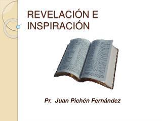 REVELACI N E INSPIRACI N