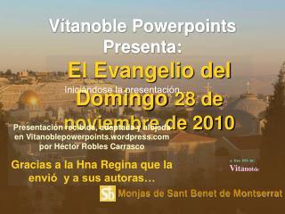 El Evangelio del Domingo 28 de noviembre de 2010
