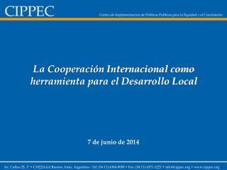 La Cooperaci n Internacional como herramienta para el Desarrollo Local