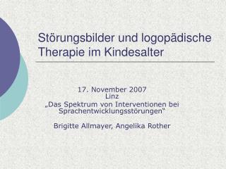 St rungsbilder und logop dische Therapie im Kindesalter