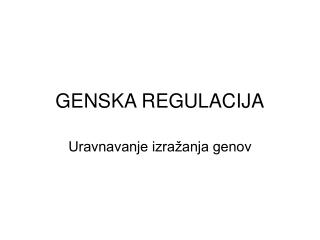 GENSKA REGULACIJA