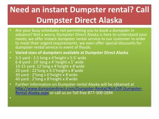 need an instant dumpster rental? call dumpster direct alaska
