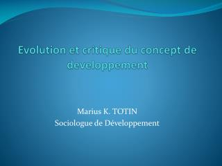 Evolution et critique du concept de developpement