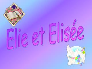 Elie et Elis e