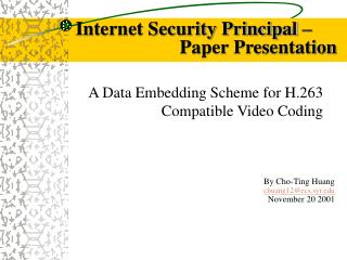 A Data Embedding Scheme for H.263 Compatible Video Coding