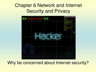 Why be concerned about Internet security