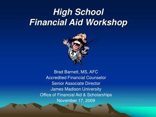 High School  Financial Aid Workshop