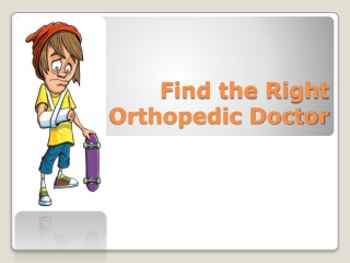 Find the Right Orthopedic Doctor