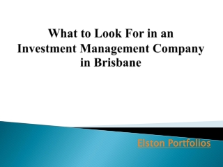 What to Look For in an Investment Management Company in Bris