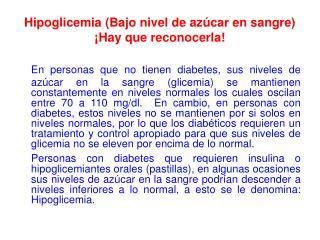 Hipoglicemia Bajo nivel de az car en sangre  Hay que reconocerla