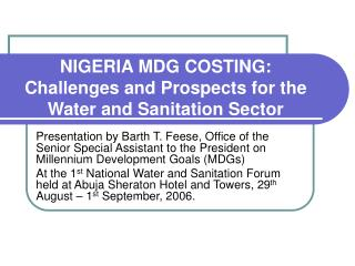 NIGERIA MDG COSTING: Challenges and Prospects for the Water and Sanitation Sector