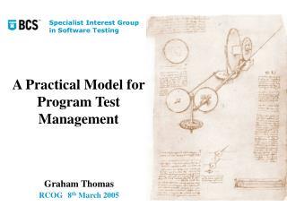 A Practical Model for Program Test Management