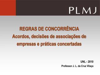 REGRAS DE CONCORR NCIA  Acordos, decis es de associa  es de empresas e pr ticas concertadas