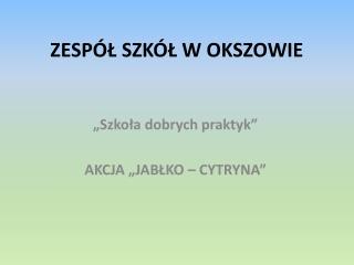 ZESP L SZK L W OKSZOWIE