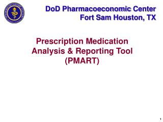 DoD Pharmacoeconomic Center Fort Sam Houston, TX